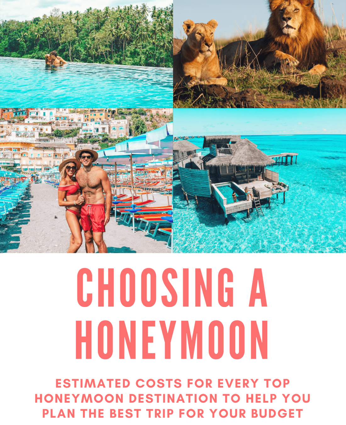 Best Honeymoon Destinations 2019 How to Choose a Honeymoon Destination By Budget: What you can