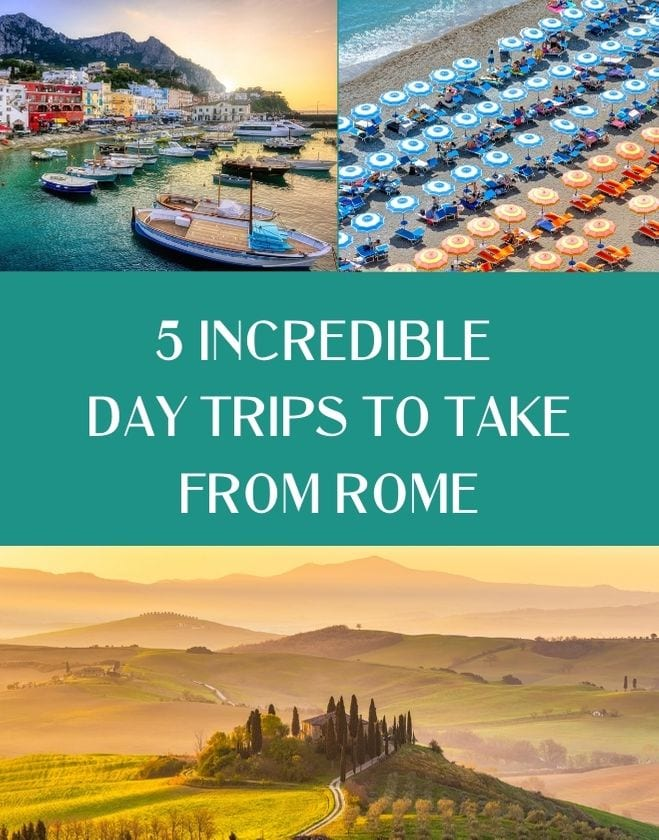 5 Incredible Day Trips to Take from Rome