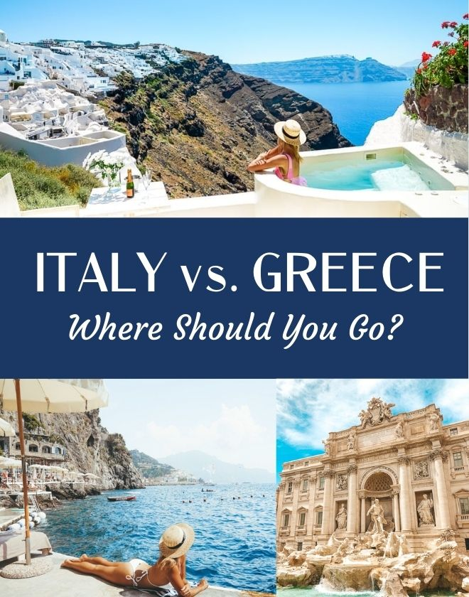 Italy vs. Greece – Where Should You Travel to First?